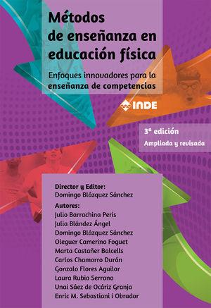 MÉTODOS DE ENSEÑANZA EN EDUCACIÓN FÍSICA 3ª EDICIÓN