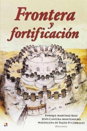 FRONTERA Y FORTIFICACION