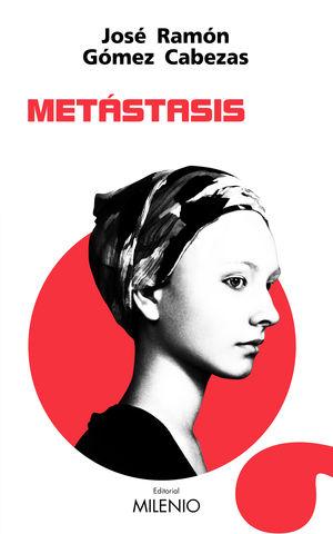 METÁSTASIS