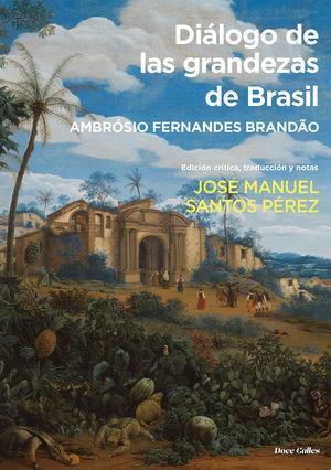 DIALOGO DE LAS GRANDEZAS DE BRASIL