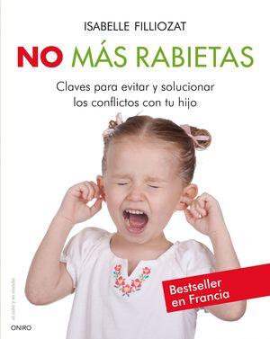 NO MAS RABIETAS NO MAS ENFADOS