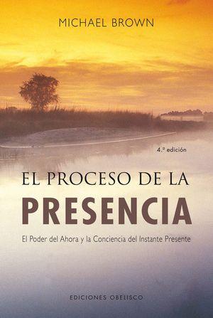 PROCESO DE LA PRESENCIA, EL