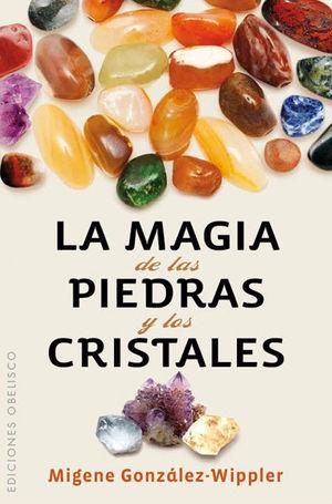 LA MAGIA DE LAS PIEDRAS Y LOS CRISTALES (BOLSILLO)