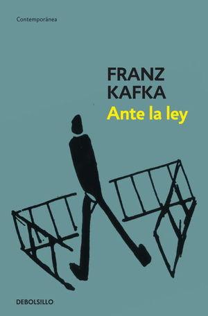 ANTE LA LEY. ESCRITOS PUBLICADOS EN VIDA
