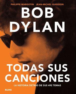 BOB DYLAN TODAS SUS CANCIONES