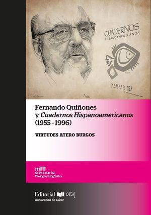 FERNANDO QUIÑONES Y CUADERNOS HISPANOAMERICANOS. (1955-1996)