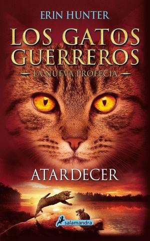 ATARDECER LOS GATOS GUERREROS - LA NUEVA PROFECÍA 6