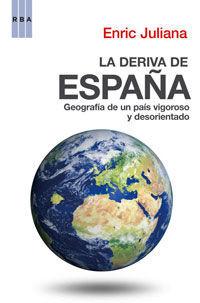DERIVA DE ESPAÑA, LA