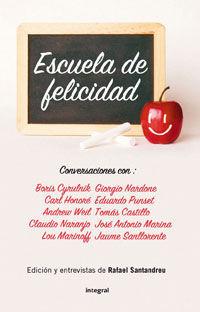 ESCUELA DE FELICIDAD: CONVERSACIONES CON BORIS CYRUNLNIK