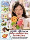 GRAN LIBRO DE LAS MANUALIDADES INFANTILES EL