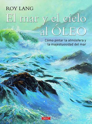 EL MAR Y EL CIELO AL ÓLEO