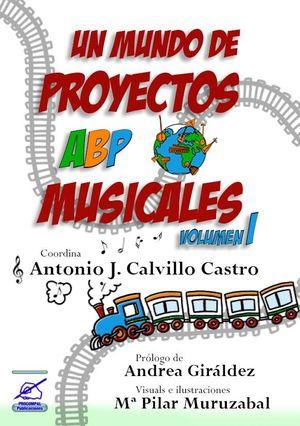 UN MUNDO DE PROYECTOS ABP MUSICALES