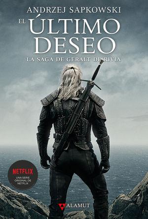 SAGA GERALT DE RIVIA 1. EL ULTIMO DESEO