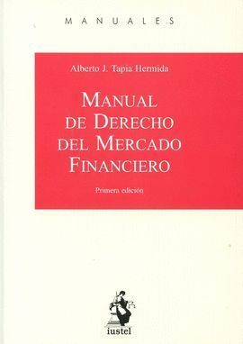 MANUAL DE DERECHO DEL MERCADO FINANCIERO