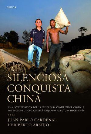 SILENCIOSA CONQUISTA CHINA, LA