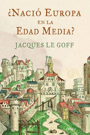 NACIO EUROPA EN LA EDAD MEDIA?