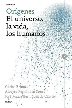 ORIGENES: EL UNIVERSO, LA VIDA, LOS HUMANOS