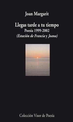 LLEGAS TARDE A TU TIEMPO V-750