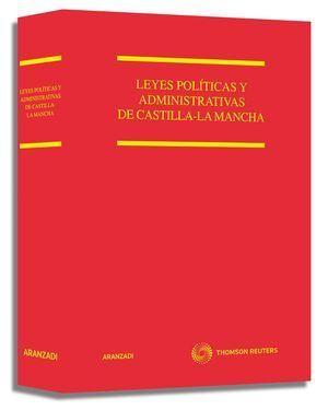 LEYES POLÍTICAS Y ADMINISTRATIVAS DE CASTILLA LA MANCHA