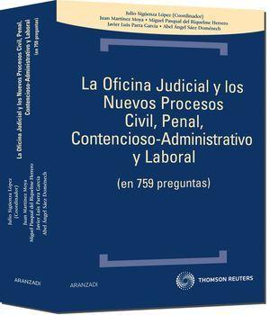 OFICINA JUDICIAL Y LOS NUEVOS PROCESOS CIVIL PENAL CONTENCIOSO