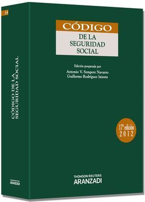 CODIGO DE LA SEGURIDAD SOCIAL 17ª ED. 2012