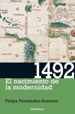 1492. EL NACIMIENTO DE LA MODERNIDAD