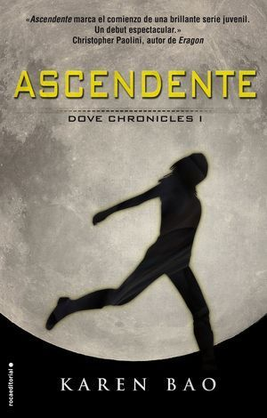 DOVE CHRONICLES I. ASCENDENTE