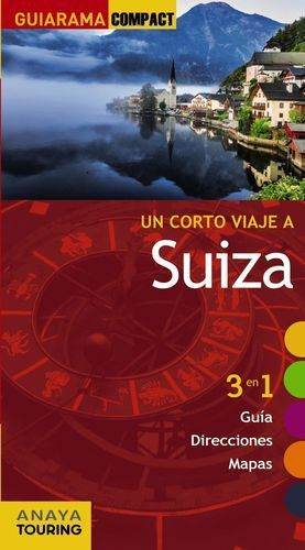 SUIZA UN CORTE VIAJE 3 EN 1 GUIA DIRECCIONES Y MAPAS