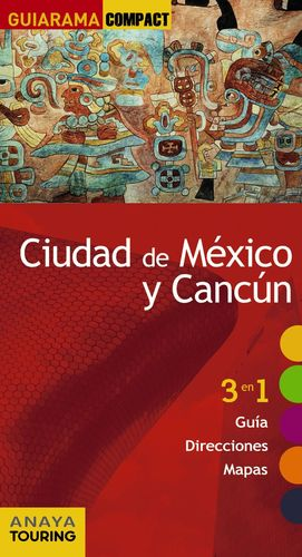 ANAYA TOURINGCIUDAD DE MÉXICO Y CANCÚN GUIARAMA COMPACT 2017 V
