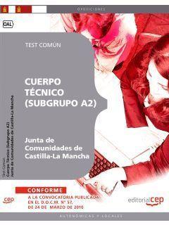CUERPO TECNICO SUBGRUPO A2 TEST COMUN CEP 2010 JCCM