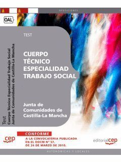 CUERPO TECNICO ESPECIALIDAD TRABAJO SOCIAL TEST CEP 2010