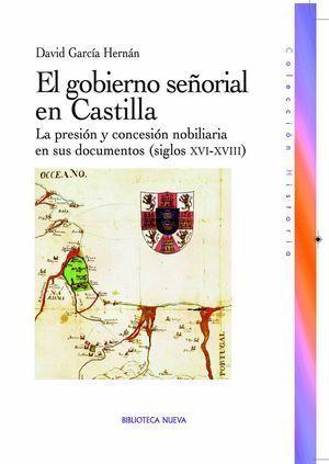 GOBIERNO SEÑORIAL EN CASTILLA, EL
