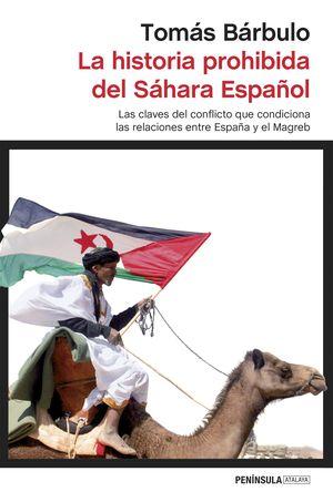 LA HISTORIA PROHIBIDA DEL SAHARA ESPAÑOL
