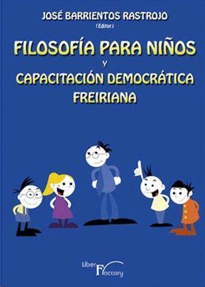 AUDIOLIBRO. FILOSOFÍA PARA NIÑOS Y CAPACITACIÓN DEMOCRÁTICA FREIRIANA