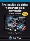 PROTECCION DE DATOS Y SEGURIDAD INFORMACION (4ª ED.ACT.)