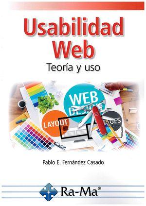 USABILIDAD WEB, TEORÍA Y USO