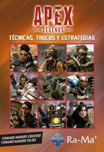 APEX LEGENDS TECNICAS TRUCOS Y ESTRATEGIAS
