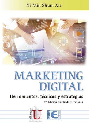 MARKETING DIGITAL HERRAMIENTAS, TECNICAS Y ESTRATEGIAS