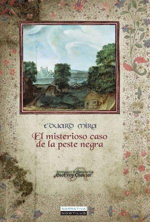 EL MISTERIOSO CASO DE LA PESTE NEGRA