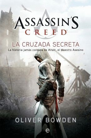 ASSASSIN'S CREED III. LA CRUZADA SECRETA