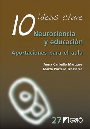 10 IDEAS CLAVE. NEUROCIENCIA Y EDUCACIÓN