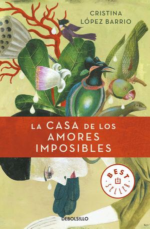 CASA DE LOS AMORES IMPOSIBLES, LA