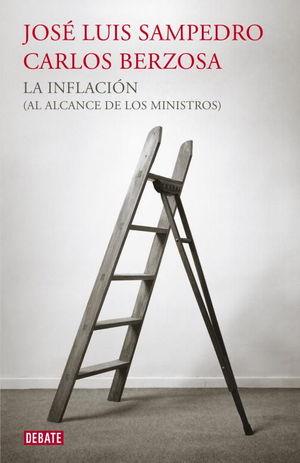INFLACION, LA (AL ALCANCE DE LOS MINISTRO