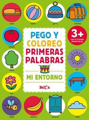 MI ENTORNO - PEGO Y COLOREO PRIMERAS PALABRAS