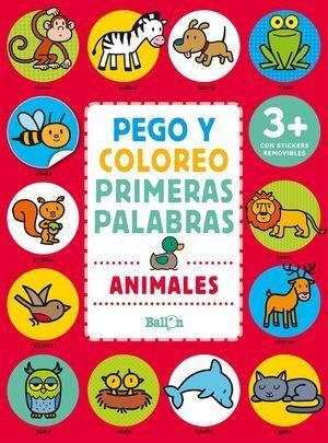 ANIMALES - PEGO Y COLOREO PRIMERAS PALABRAS