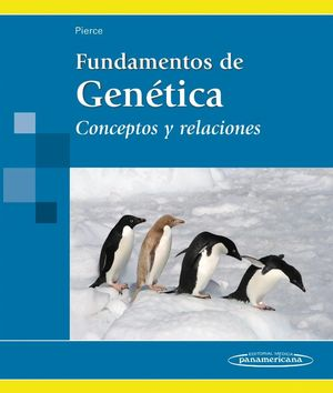 FUNDAMENTOS DE GENÉTICA. CONCEPTOS Y RELACIONES