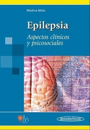 EPILEPSIA ASPECTOS CLINICOS Y PSICOSOCIALES