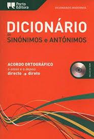 DICIONÁRIO MODERNO DE SINÓNIMOS E ANTÓNIMOS