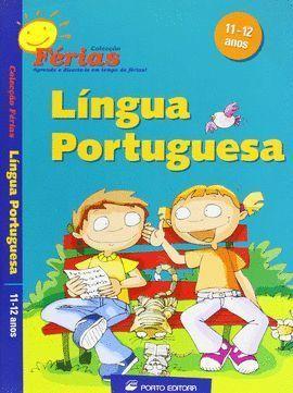 FÉRIAS - LÍNGUA PORTUGUESA - 11-12 ANOS