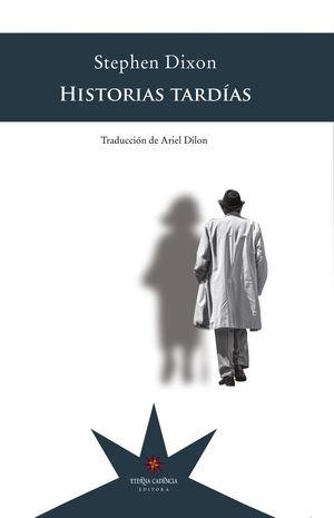 HISTORIAS TARDÍAS